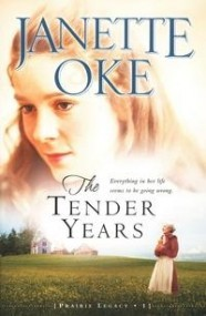 The Tender Years (A Prairie Legacy #1)