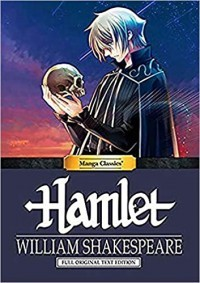 Manga Classics Hamlet: Shakespeare