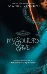 My Soul to Save (Soul Screamers #2)