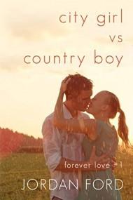 City Girl vs Country Boy