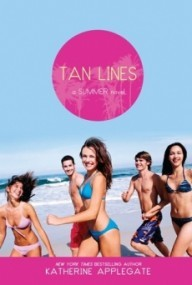Tan Lines: Sand, Surf, and Secrets; Rays, Romance, and Rivalry; Beaches, Boys, and Betrayal (Summer #5-7)