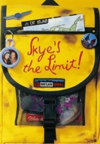 Skye's the Limit! (Skye O'Shea #1)