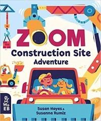 Zoom: Construction Site Adventure