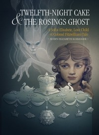 Twelfth-Night Cake & the Rosings Ghost
