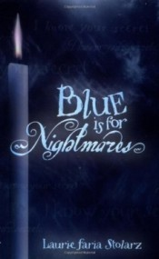 Blue Is for Nightmares (Blue Is for Nightmares #1)