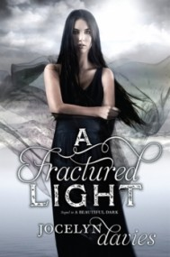 A Fractured Light (A Beautiful Dark #2)