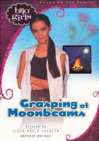Grasping at Moonbeams (Brio Girls)
