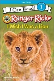 Ranger Rick: I Wish I Was a Lion
