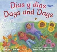 Dias y Dias/Days and Days