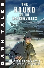 Dark Tales: The Hound of the Baskervilles: A Graphic Novel