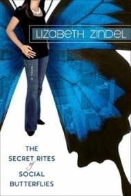 The Secret Rites of Social Butterflies