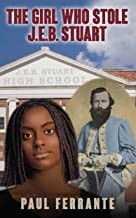 The Girl Who Stole J.E.B. Stuart
