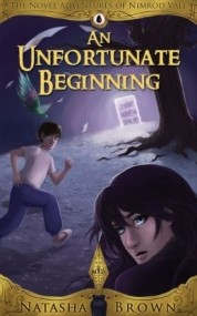 An Unfortunate Beginning (The Novel Adventures of Nimrod Vale #1)