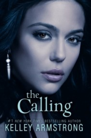 The Calling (Darkness Rising #2)