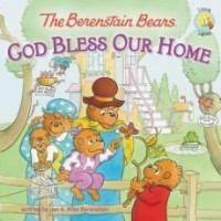 The Berenstain Bears God Bless Our Home