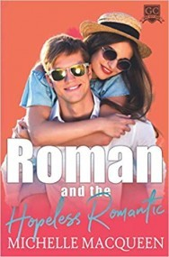 Roman and the Hopeless Romantic (Gulf City High)