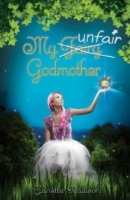 My Unfair Godmother (Godmother #1)