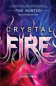 Crystal Fire (The Hunted #2)