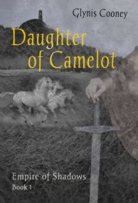 Daughter of Camelot (Empire of Shadows #1)
