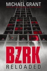 BZRK: Reloaded (BZRK #2)