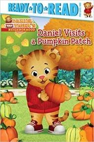 Daniel Visits the Pumpkin Patch: Ready-to-Read Pre-Level 1 (Daniel Tiger's Neighborhood)