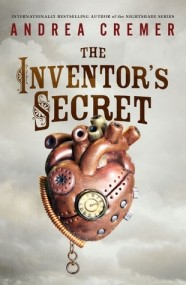 The Inventor's Secret (The Inventor's Secret #1)
