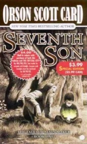 Seventh Son (Tales of Alvin Maker #1)
