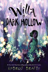 Willa of Dark Hollow (Willa of the Wood, 2)