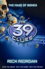The 39 Clues: The Maze of Bones