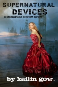 Supernatural Devices (Steampunk Scarlett #1)