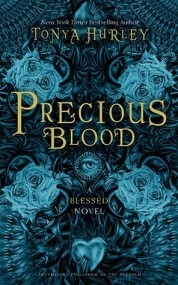 Precious Blood (The Blessed #1)