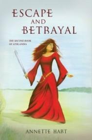 Escape and Betrayal (Athlandia #2)