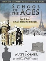 Level Three's Dream (School of the Ages, Book 2)