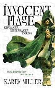 Kingmaker, Kingbreaker: The Innocent Mage (Book 1)