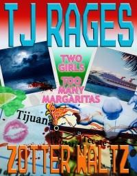 TJ Rages