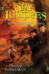 The Forbidden Flats (Sky Jumpers #2)