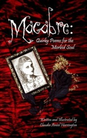 Macabre: Quirky Poems For The Morbid Soul