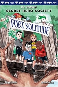 Fort Solitude (Secret Hero Society #2)