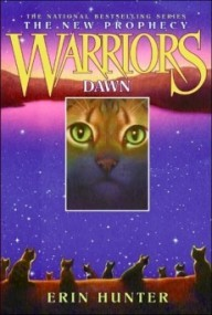 Dawn (Warriors: The New Prophecy #3)
