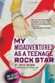 My Misadventures as a Teenage Rock Star