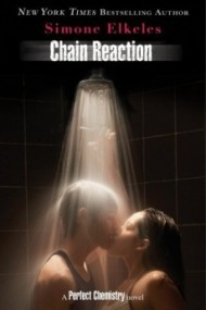 Chain Reaction (Perfect Chemistry #3)