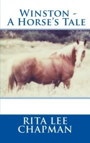 Winston - A Horse's Tale: For horse lovers from teenagers upwards!
