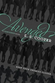 Avenged (Vanished #2)