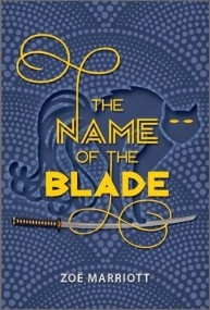 The Name of the Blade (The Name of the Blade #1)