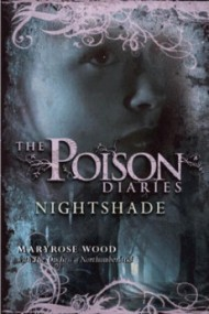 Nightshade (The Poison Diaries #2)