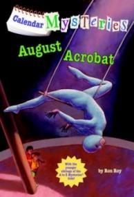 August Acrobat (Calendar Mysteries #8)