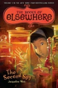 The Second Spy (The Books of Elsewhere #3)