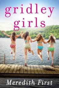 Gridley Girls: A Novel