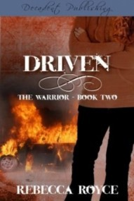 Warrior Series: Driven (Book 2)