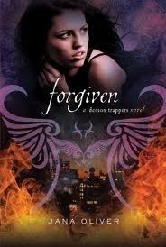 Forgiven (The Demon Trappers #3)